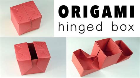 Origami Box Tutorial - origami hinged box tutorial chang e 3 and