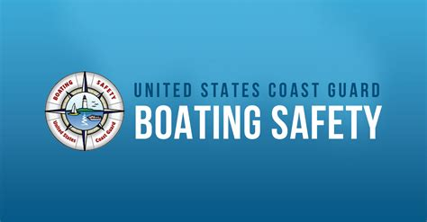 national boating safety boating safety tips by uscg boating safety