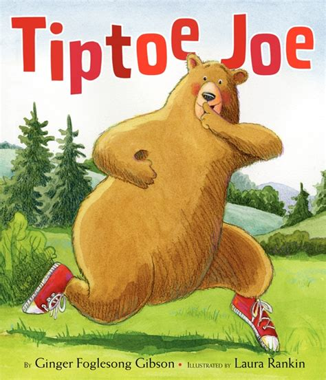 harpercollins childrens books tiptoe joe by ginger foglesong gibson illustrated by