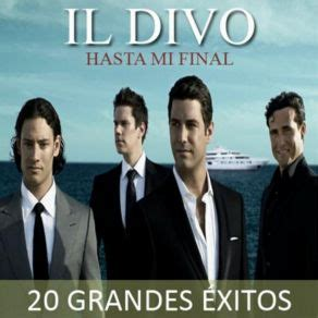 il divo mp3 hasta mi grandes exitos il divo mp3 buy