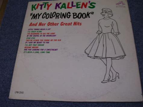 my coloring book lyrics kallen kallen my coloring book ex ex 1963 us