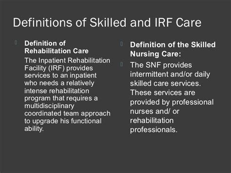 skilled nursing care differences between inpatient rehabilitation skilled