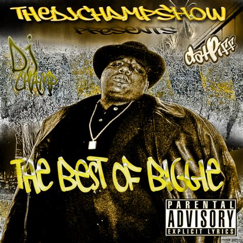 biggie smalls best hits biggie the notorious b i g the best of biggie hosted