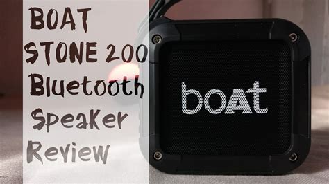 boat stone speakers review boat stone 200 bluetooth speaker review youtube