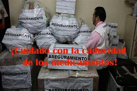 Detox Cd Obregon by Medicamentos Caducos Una Amenaza Para La Salud E