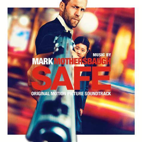 download film safe jason statham ganool safe original motion picture soundtrack