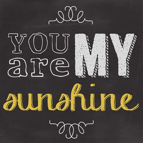 you are my sunshine chalkboard look print by longfellowdesigns 266 best images about you are my sunshine party on pinterest