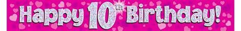 pink 10th happy birthday banner 5055370624429 163 1 25