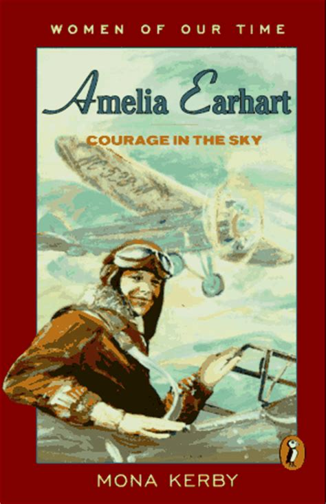 a picture book of amelia earhart amelia earhart courage in the sky by mona kerby reviews