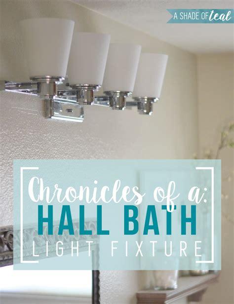 bathroom chronicles hall bath chronicles new light fixture teal hall and bath