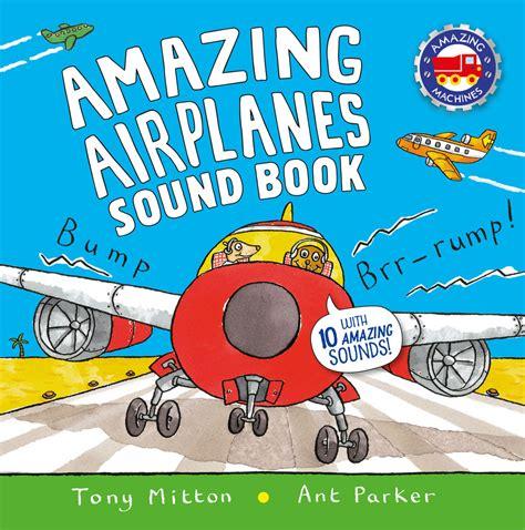 aeroplanes books amazing airplanes sound book ant macmillan
