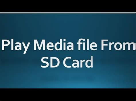 how to make play to sd card android tutorial for beginners 131 play media file from