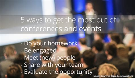 ways to get the most home for your money npg 5 ways to get the most out of conferences and events