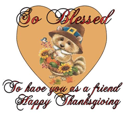 thanksgiving best friend so blessed to have you as a friend happy thanksgiving