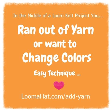 adding yarn to knitting project add yarn to your loom knitting project loomahat
