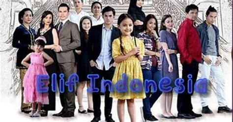 film india terbaru sctv sinopsis drama elif indonesia sctv episode 1 tamat