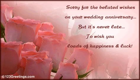 Wedding Wishes Belated by Sorry For The Belated Wishes Free Belated Wishes Ecards