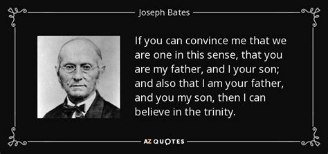 if i can convince my quotes by joseph bates a z quotes