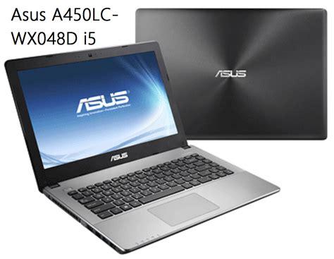 Keyboard Laptop Asus A450lc spesifikasi harga asus a450lc wx048d i5 harga notebook laptop