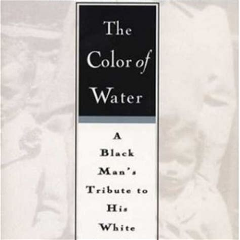 Bookdragon The Color Of Water A Black Man S Tribute To The Color Of Water Book
