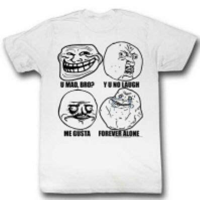 Internet Meme T Shirts - 11 best images about internet meme tshirts on pinterest