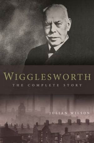 christian biography list wigglesworth the complete story free delivery when you