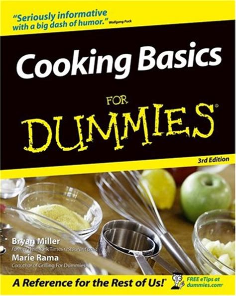 from scratch classical cooking principles for everyday books cooking basics for dummies 3rd edition