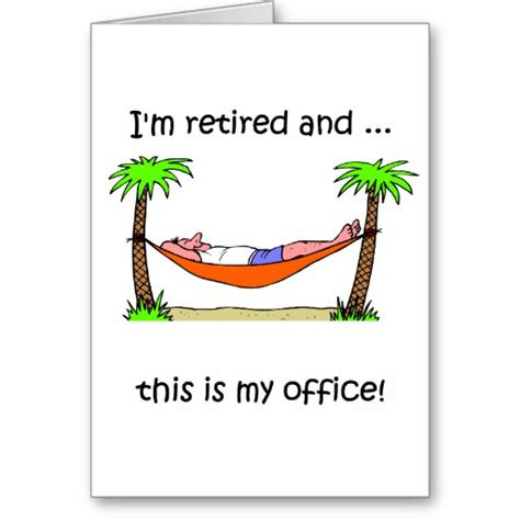 printable retirement jokes free printable retirement cards funny how to retire strong