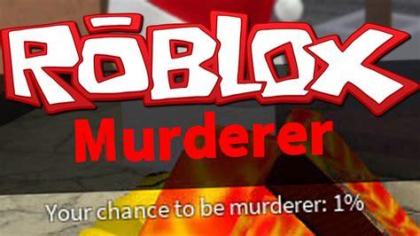 roblox thumbnail murder 1 murderer roblox murder mystery 2 youtube