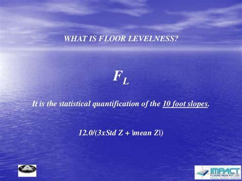 Floor Flatness and Floor Levelness   Kaushal Parikh