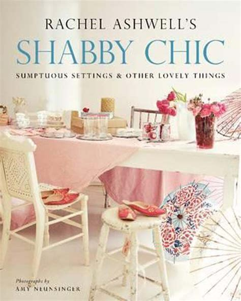 shabby chic sumptuous settings and other lovely things