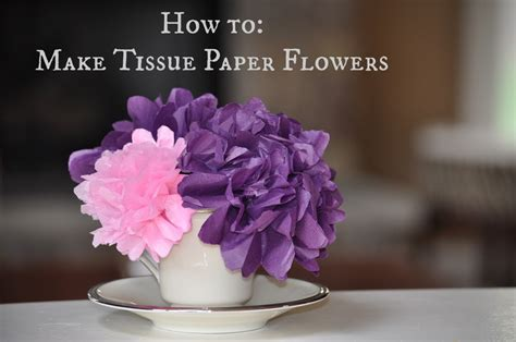 How To Make Flowers Using Paper - craft how to make tissue paper flowers
