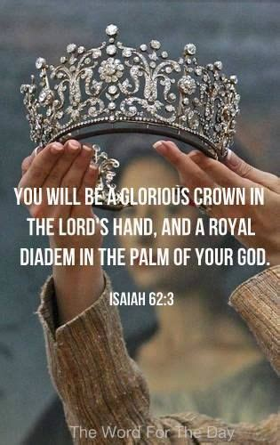A Day In The Of Me A Royal Visit by You Will Be A Glorious Crown In The Lord S And A