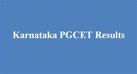 Top 10 Mba Colleges In Karnataka Pgcet by Check Karnataka Pgcet 2016 Entrance Results At Kea