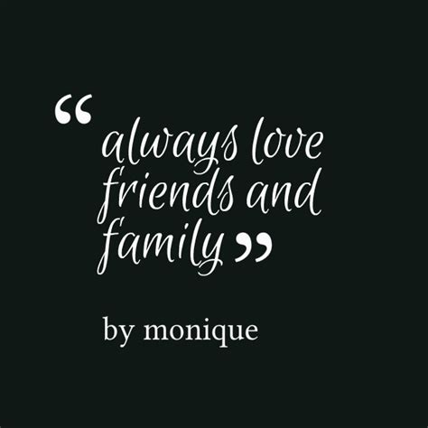 quotes for family and friends family and friends quotes quotesgram