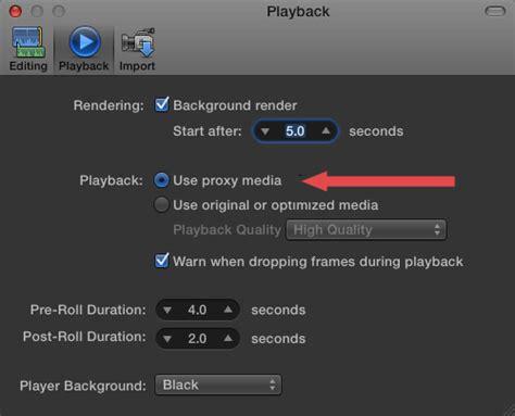 final cut pro jumpy playback fcp x working with proxy media larry jordan