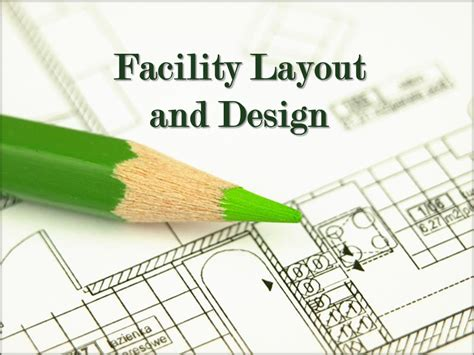 layout planning ie notes and links facility layout and design