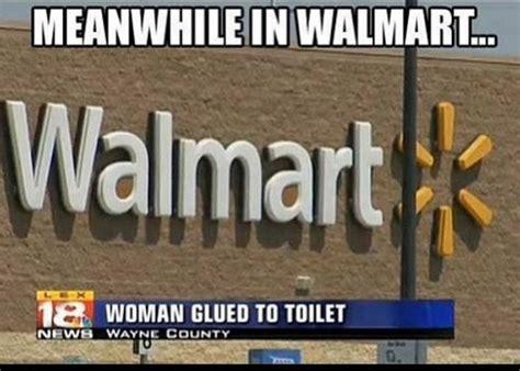 Funny Walmart Memes - only at walmart 13 pics