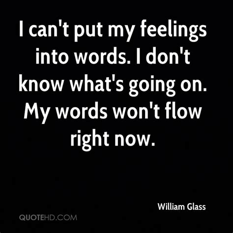 words to my william glass quotes quotehd
