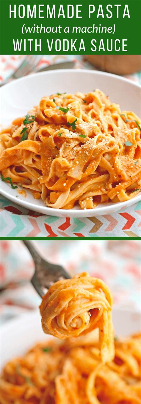 Handmade Pasta Without A Machine - pasta without a machine with vodka sauce