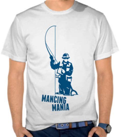 Kaos Fitnes Mania jual kaos mancing mania toko baju mancing fishing