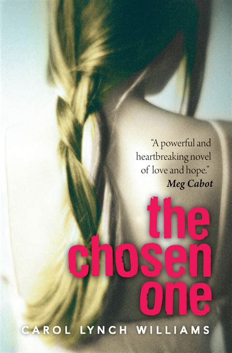 the chosen the ones volume 1 books the chosen one book by carol lynch williams official