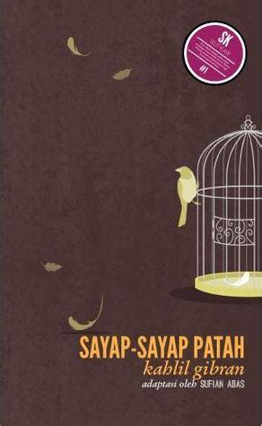 Kahlil Gibran Sayap Sayap Patah Buku Original sayap sayap patah 1968 read free book by khalil