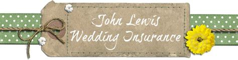 house insurance john lewis ask the experts everything you need to know about wedding insurance with john lewis