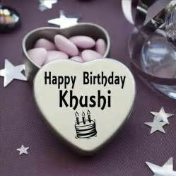 happy birthday khushi wishes quotes cake images funny