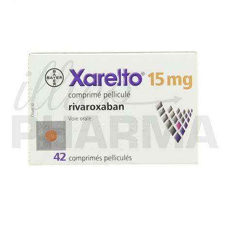 Obat Xarelto 15 Mg m 233 dicament xarelto 15mg 42cpr agents antithrombotiques