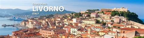 livorno cruise livorno florence pisa italy cruise 2017 and 2018