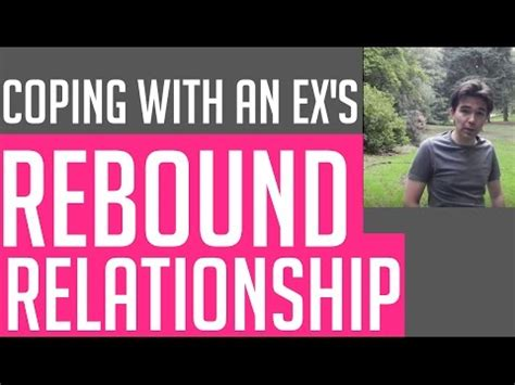 Ways To Deal With A Rebound Relationship by How To Cope With Your Ex S Rebound Relationship