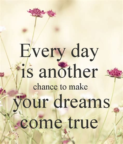 Elkes Come True Day 2 by Make Your Dreams Come True Quotes Quotesgram