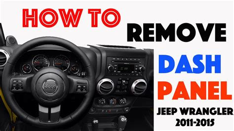 how to remove dash panels jeep wrangler 2011 2015 youtube